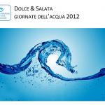Dolce & Salata - Giornate dell'acqua 2012