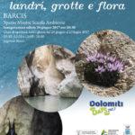 Dolomiti Friulane fra landri, grotte e flora a Barcis (PN)