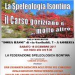 La speleologia Isontina. Il carso goriziano e … molto altro