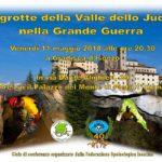 Le grotte della Valle dello Judrio nella Grande Guerra a Gradisca d'Isonzo