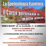 La speleologia isontina. Il Carso goriziano e ... molto altro