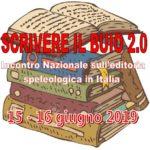 Scrivere il Buio 2.0 - Incontro nazionale sull'editoria speleologica in Italia