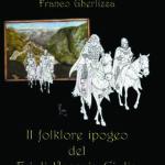 Nuovo libro: Il folklore ipogeo del FVG